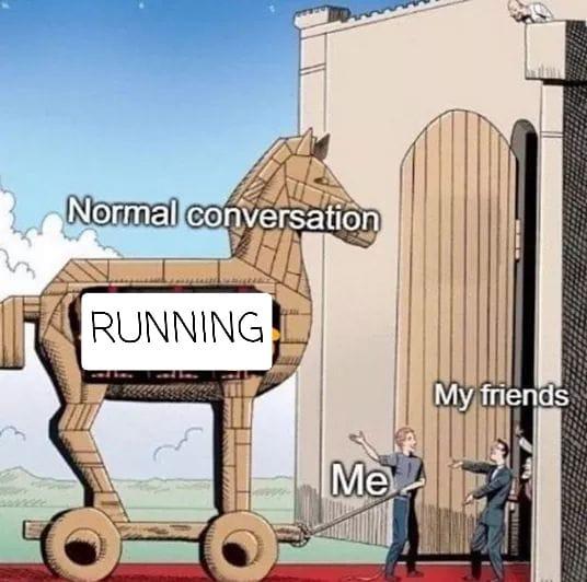 trojan horse running meme
